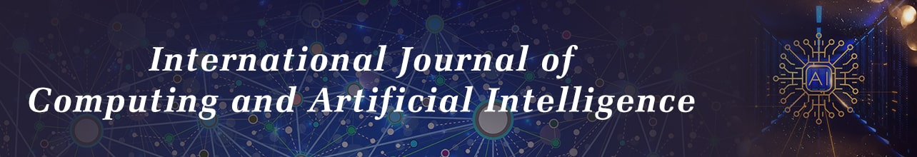 International Journal of Computing and Artificial Intelligence