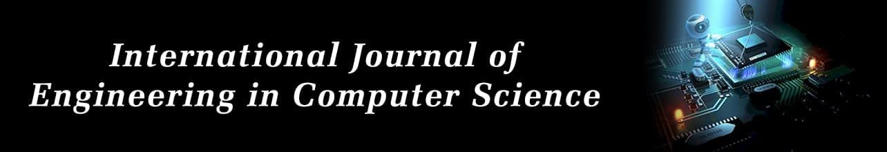 International Journal of Engineering in Computer Science